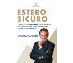 Estero Sicuro di Gianfranco Conti,  2021,  Youcanprint