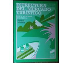 Estructura del mercado turístico - Montejano - Sintesis Editorial,2001 - R