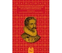 Estudios lingüísticos y literarios de las unidades fraseológicas en las obras