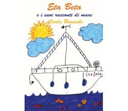 Eta Beta e i suoi racconti di mare - Carla Baricchi,  2020,  Youcanprint