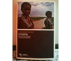 Etiopia Saggio di un outsider a tempo determinato di Massimo Rossi,  2011,  -F