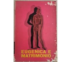 Eugenica e Matrimonio  di Armando Tozzi,  1963,  Edizioni Meb - ER