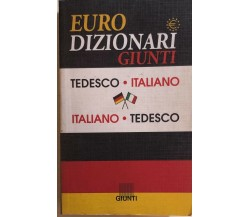 Eurodizionari Giunti tedesco-italiano, italiano-tedesco di Aa.vv., 1999, Giunti
