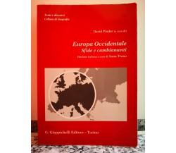 Europa Occidentale , Sfide e cambiamenti  di David Pinder, 1990,Giappichelli-F