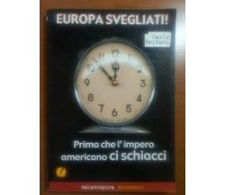Europa Svegliati - Carlo Bertani - Malatempora - 2012 - M
