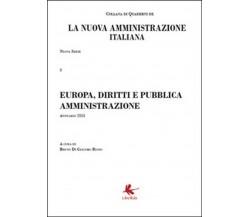Europa, diritti e pubblica amministrazione. La nuova amministrazione italiana 3