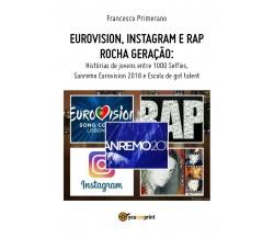 Eurovision, Instagram e rap rocha geração. Histórias de jovens entre 1000 Selfie