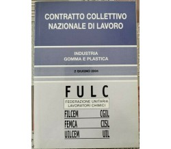 FULC: contratto collettivo nazionale di lavoro - industria gomma e plastica - ER