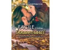 Facile come innamorarsi di Jessica Guarnaccia,  2018,  Gilgamesh Edizioni