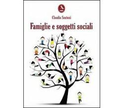 Famiglie e soggetti sociali  di Claudia Santoni,  2012,  Libellula Edizioni