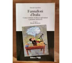 Fannulloni d'Italia - D. Giacalone - Libero - 2008 - AR
