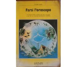 Farsi l'oroscopo - Ursula Lewis - Fratelli Melita Editori,1988 - A
