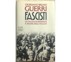 Fascisti gli italiani di Mussolini : il regime degli italiani di Giordano Bruno