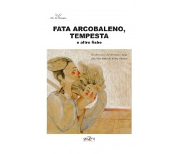 Fata Arcobaleno, Tempesta e altre fiabe - AA. VV. - Giazira - 2020