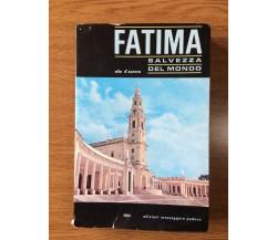 Fatima - Elio D'aurora - Edizioni messaggero Padova - 1967 - AR