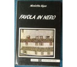 Favola in nero - Nicoletta Sipos - 1989, Luigi Reverdito - L