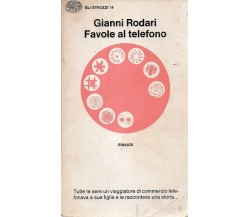 Favole al telefono - Gianni Rodari,  1984,  Einaudi