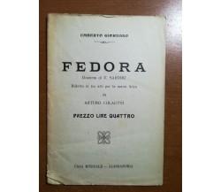 Fedora - Umberto Giordano - Alessandria   - M