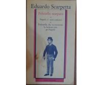 Feliciello scarparo - Eduardo Scarpetta,1983,Guida editori -S