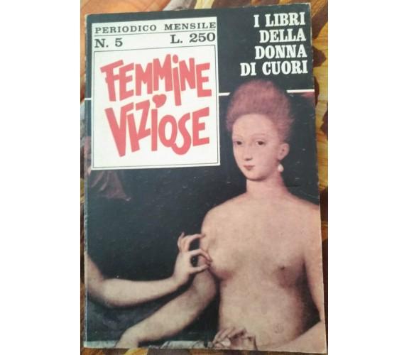 Femmine Viziose - Charlotte Bondeau,  1969,  Sedim - S