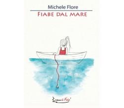 Fiabe dal Mare di Michele Flore,  2020,  Il Falò