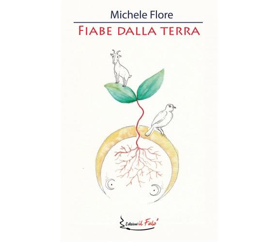 Fiabe dalla Terra - Michele Flore,  2020,  Il Falò