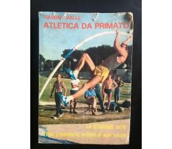 Fiamme Gialle Atletica da primato- Engaldini, Franzè,  1979 - P