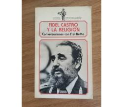 Fidel Castro y la religion - F. Castro - Legasa - 1986 - AR