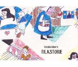 Filastorie - Rosalba Giliberti,  2019,  Youcanprint