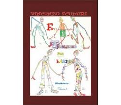 Filastrocche e Tiritere per Enrico. Illustrate. Volume 3 di Vincenzo Scuderi,