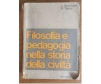 Filosofia e pedagogia nella storia della civiltà - AA. VV. - Garzanti - 1965 -AR