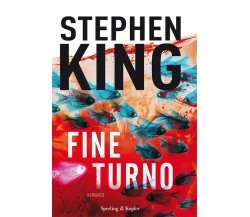 Fine turno - Stephen King,  2016,  Sperling & Kupfer
