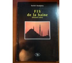 Fis de la haine - Rachid Boudjedra -Aesse - 1999 - M