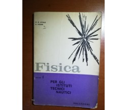 Fisica Vol. I - D.R.Vitale , A.Fadini - Vallecchi - 1962 - M