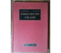 Fisiologia dello sport e del lavoro -  Morehouse, Miller Jr. - CEDAM,1960 - R