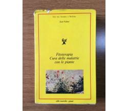 Fitoterapia Cura delle malattie con le piante - J.Valnet - Giunti - 1976 - AR