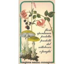 Flora spontanea protetta prodotti del sottobosco e funghi Regione Emilia-Romagna