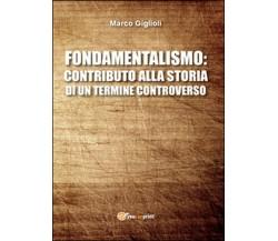 Fondamentalismo: contributo alla storia di un termine controverso (Giglioli)