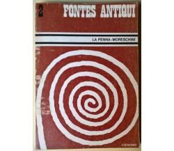 Fontes Antiqui Vol. II- A. La Penna, C. Moreschini - 1990, Loescher- L