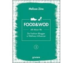 Food&Wod Vol.1  di Melissa Zino,  2016,  Goware