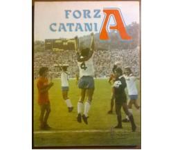 Forza CataniA - Mario Continella - Ed. Greco Catania, 1983 - L