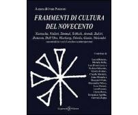 Frammenti di cultura del Novecento -  Ivan Pozzoni,  2013,  Gilgamesh Edizioni
