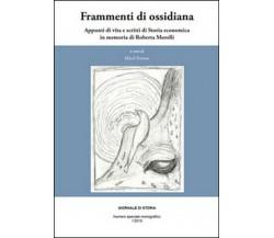 Frammenti di ossidiana. Appunti di vita e scritti di storia economica