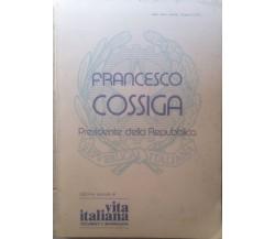 Francesco Cossiga - AA.VV - Vita Italiana - 1985 - M