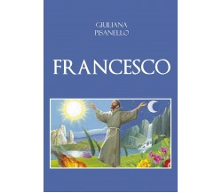 Francesco di Giuliana Pisanello,  2020,  Youcanprint