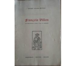 Francois Villon - Giuseppe Antonio Brunelli - Marzorati,1961 - A