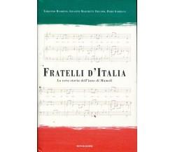 Fratelli d'Italia La vera storia dell'inno di Mameli - Tarquinio Maiorino, G...