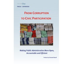 From Corruption to Civic Participation -  Paola Caporossi,  2017,  Youcanprint