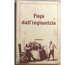 Fuga dall'ingiustizia di Angelo Boemi,  2013,  Edito In Proprio