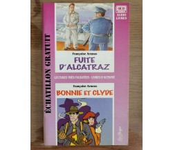 Fuite d'Alcatraz - F. Arnoux - La Spiga editore - 1997 - AR